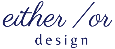 Either / Or Design